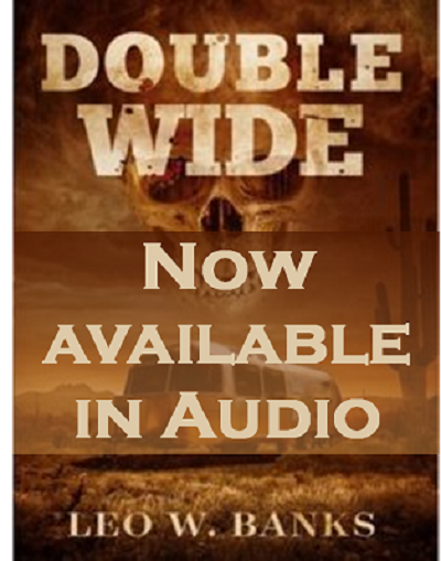 Double Wide available in audio